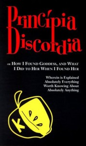 Principia Discordia - Steve Jackson, Andrew Hartsock, Jeff Koke, Derek Pearcy