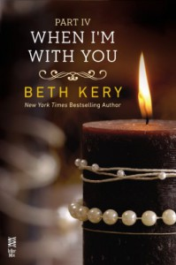 When I'm With You: When I'm Bad - Beth Kery