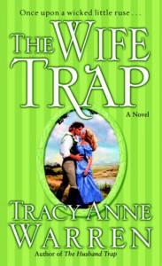 The Wife Trap: A Novel - Tracy Anne Warren