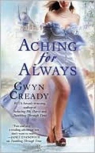 Aching for Always - Gwyn Cready