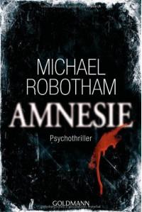 Amnesie: Psychothriller - Michael Robotham