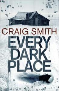 Every Dark Place - Craig   Smith