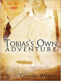 Tobias's Own Adventure - Connor Wright