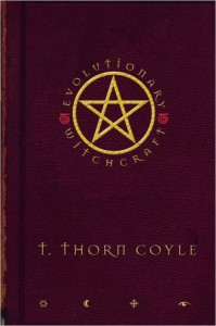 Evolutionary Witchcraft - T. Thorn Coyle