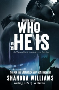 Who He Is (FireNine #1) - S. Q. Williams