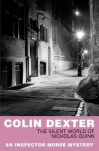 The Silent World of Nicholas Quinn  - Colin Dexter