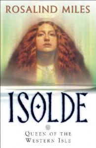 Isolde, Queen of the Western Isle  - Rosalind Miles