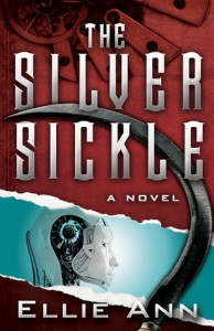 The Silver Sickle - Ellie Ann, Troy Aaron Ratliff