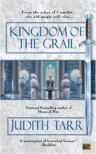 Kingdom of the Grail - Judith Tarr