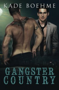 Gangster Country - Kade Boehme