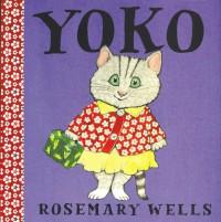 Yoko - Rosemary Wells