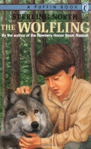 The Wolfling: A Documentary Novel of the Eighteen-Seventies - Sterling North
