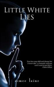 Little White Lies  - Aimee Laine