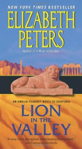 Lion in the Valley: An Amelia Peabody Novel of Suspense - Elizabeth Peters