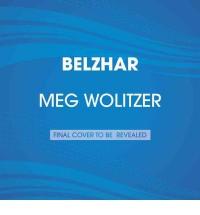 Belzhar - Meg Wolitzer