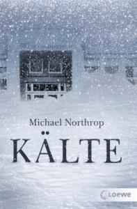 Kälte - Michael Northrop