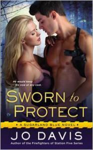 Sworn to Protect - Jo Davis