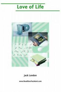 Love of Life (Large Print) - Jack London