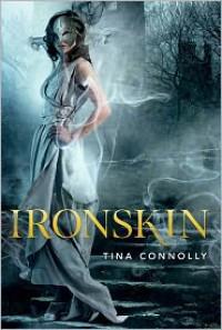 Ironskin - Tina Connolly