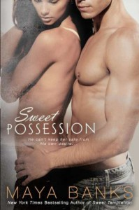 Sweet Possession - Maya Banks