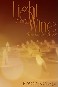 Light and Wine - Sparrow AuSoleil