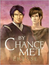 By Chance Met - Eressë