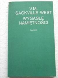 Wygasłe namiętności - Victoria Mary Sackville-West