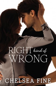 Right Kind of Wrong - Chelsea Fine