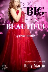 BIG is Beautiful - Kelly   Martin