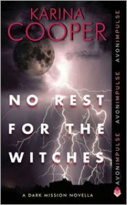 No Rest for the Witches - Karina Cooper