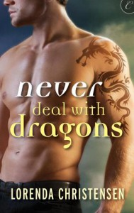 Never Deal with Dragons - Lorenda Christensen