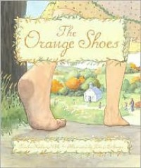The Orange Shoes - Trinka Hakes Noble, Doris Ettlinger