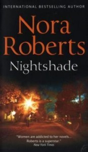 Nightshade  - Nora Roberts