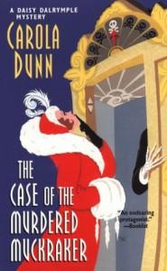 The Case of the Murdered Muckraker - Carola Dunn