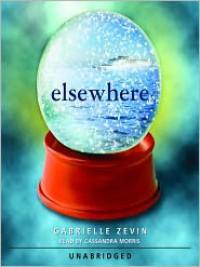 Elsewhere (Audio) - Gabrielle Zevin, Cassandra Morris