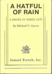A Hatful of Rain - Michael V. Gazzo