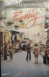 Family: Family and Borghesia, Two Novellas - Natalia Ginzburg