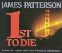 1st to Die (Women's Murder Club #1) - Suzanne Toren, James Patterson