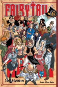 Fairy Tail, Vol. 06 - Hiro Mashima, William Flanagan
