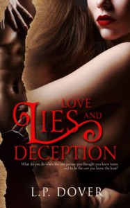 Love, Lies, and Deception - L.P. Dover
