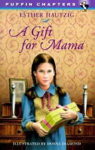 A Gift for Mama - Esther Hautzig