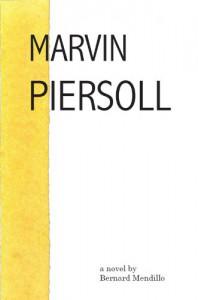 Marvin Piersoll - Bernard Mendillo