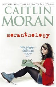 Moranthology - Caitlin Moran