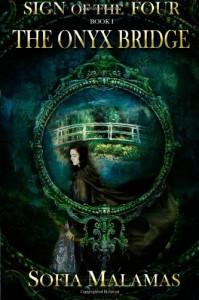 The Onyx Bridge (The Sign of the Four, #1) - Sofia Malamas