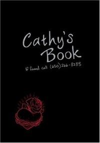Cathy's Book: If Found Call 650-266-8233 - Sean Stewart;Jordan Weisman