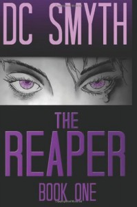 The Reaper - D.C. Smyth