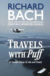 Travels with Puff: A Gentle Game of Life and Death - Richard Bach