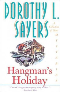 Hangman's Holiday: A Collection of Short Mysteries - Dorothy L. Sayers