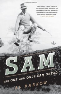 Sam: The One and Only Sam Snead - Al Barkow