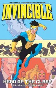 Invincible, Vol. 4: Head of the Class - Ryan Ottley, Cory Walker, Robert Kirkman, Mark Waid